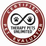 certified by Therapy Pets Unlimited as a Certified Pet Evaluator